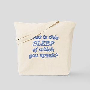 Funny Sleep Joke Tote Bag