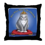 Must be Obeyed Throw Pillow