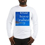 334.67.trulovrules Long Sleeve T-Shirt