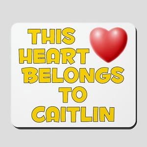 This Heart: Caitlin (D) Mousepad