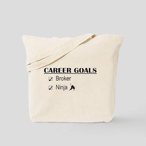 Broker Career Goals Tote Bag