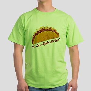 It's Taco Night, Bitches! T-Shirt