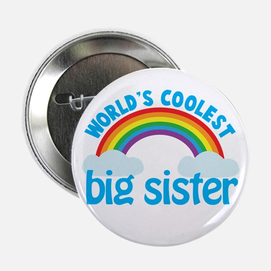 "world's coolest big sister rainbow 2.25"" Button"