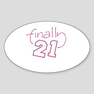 21 finally Oval Sticker