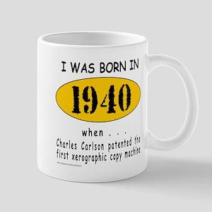 BORN IN 1940 Mug