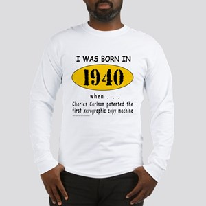BORN IN 1940 Long Sleeve T-Shirt