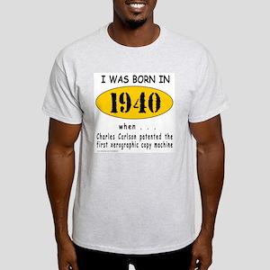 BORN IN 1940 Light T-Shirt