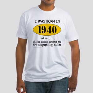 BORN IN 1940 Fitted T-Shirt