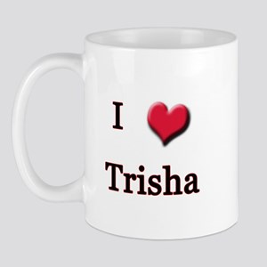 I Love (Heart) Trisha Mug