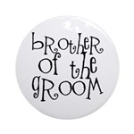 Brother of the Groom Graffiti Ornament (Round)