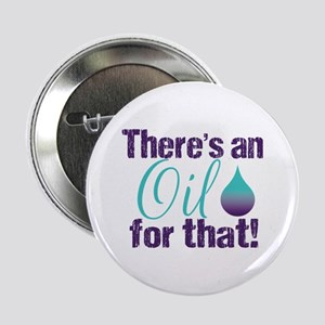 """Oil for that purteal 2.25"""" Button"""