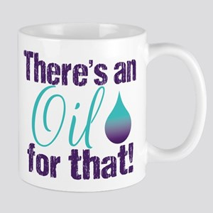 Oil for that purteal 11 oz Ceramic Mug