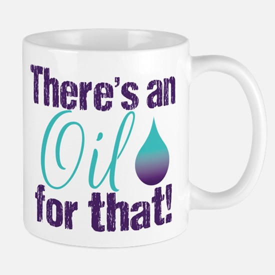 Oil for that blteal Mug