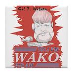 Gil T. Wilson on WAKO Tile Coaster