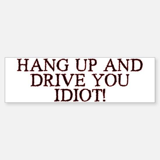 Hang Up & Drive Sticker Bumper <b>Best Seller!</b>