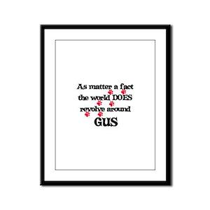 The World Revolves Around Gus Framed Panel Print