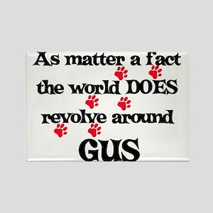 The World Revolves Around Gus Rectangle Magnet