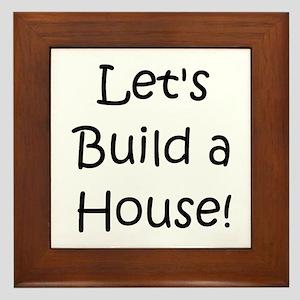 Let's Build A House! Framed Tile