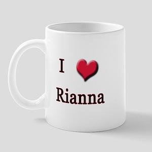 I Love (Heart) Rianna Mug
