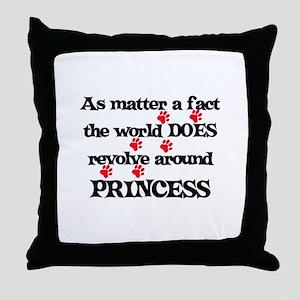 The World Revolves Around Pri Throw Pillow