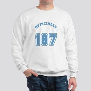 Officially 107 Sweatshirt
