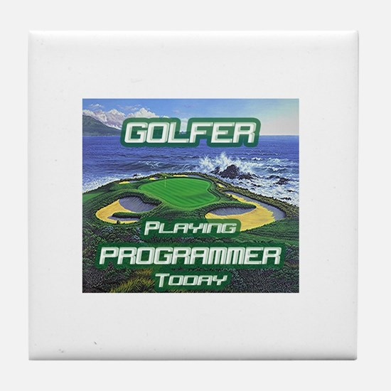"""Golfer Playing Programmer Today"" Tile Coaster"