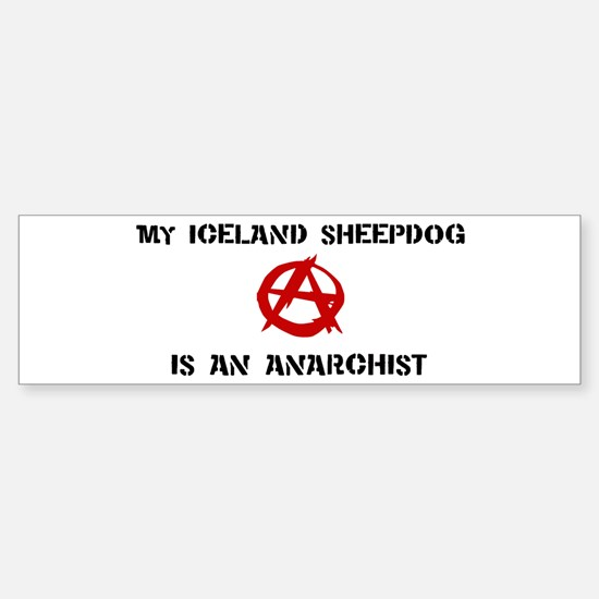 Iceland Sheepdog anarchist Bumper Bumper Bumper Sticker