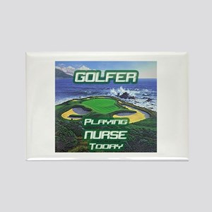 """""""Golfer Playing Nurse Today"""" Rectangle Magnet"""