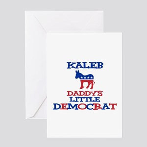 Kaleb - Daddy's Little Democr Greeting Card