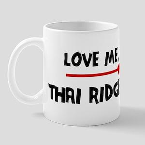 Love My Thai Ridgeback Dog Mug