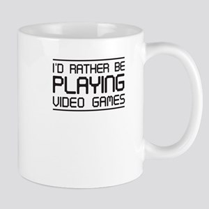 I'd Rather Be Playing Video Games Mugs