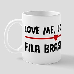 Love My Fila Brasileiro Mug