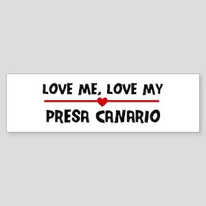Love My Presa Canario Bumper Sticker