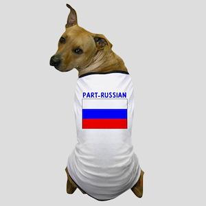 PART-RUSSIAN Dog T-Shirt