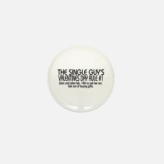 A Single Guy's Rule Mini Button
