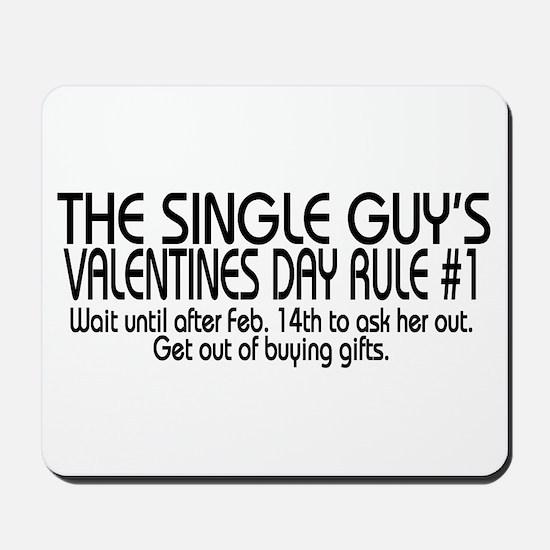 A Single Guy's Rule Mousepad