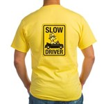 Slow Driver Yellow T-Shirt