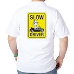 Slow Driver Golf Shirt