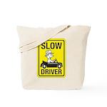 Slow Driver Tote Bag