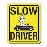 Slow Driver Mousepad