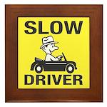 Slow Driver Framed Tile