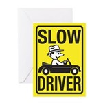Slow Driver Greeting Card