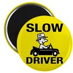 Slow Driver Magnet