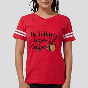 No talking Before Coffee T-Shirt