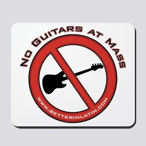No Guitars Mousepad