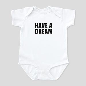 Have A Dream Infant Bodysuit