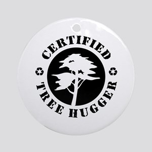 Certified Tree Hugger Ornament (Round)
