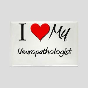 I Heart My Neuropathologist Rectangle Magnet