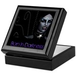 Born in Darkness Keepsake Box