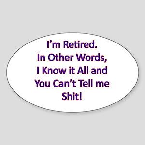 I'm Retired Oval Sticker